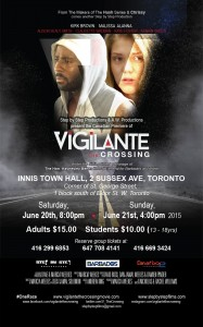 VIGILANTE movie is being presented this weekend, June 20th and 21st
